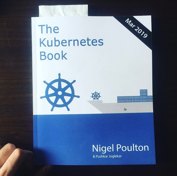 The Kubernetes Book by Nigel Poulton